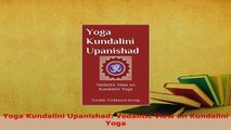 PDF  Yoga Kundalini Upanishad Vedantic View on Kundalini Yoga  Read Online