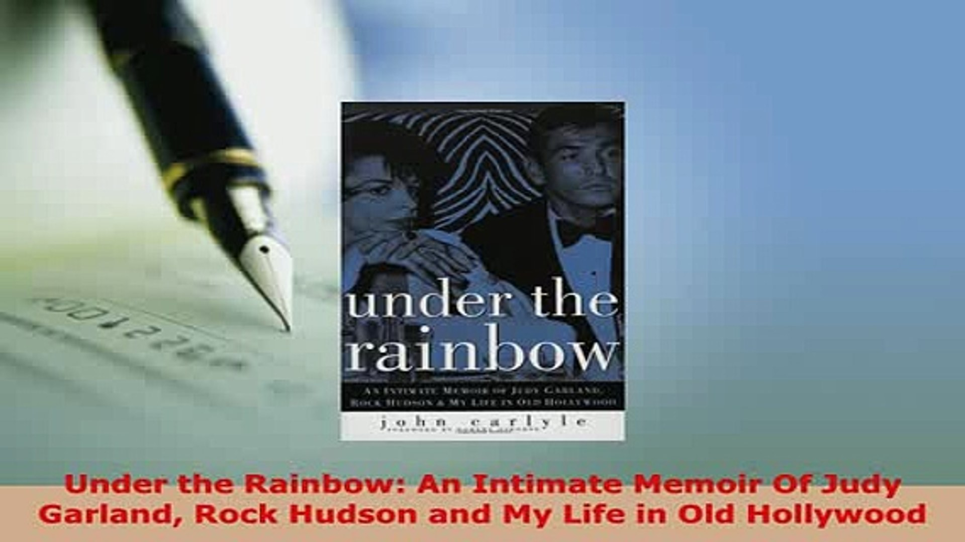 PDF  Under the Rainbow An Intimate Memoir Of Judy Garland Rock Hudson and My Life in Old PDF Online