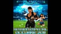 02.Session Special Octubre Dj Leal & Juanxo Dj (Reggaeton,Latinhouse,comercial)