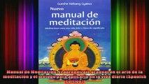 Read  Manual de Meditación El aprendizaje gradual en el arte de la meditación y el método para  Full EBook