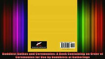 Read  Buddhist Gathas and Ceremonies A Book Containing an Order of Ceremonies for Use by  Full EBook