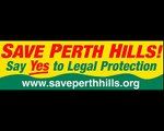 Save Perth Hills A Message To The People of Perth