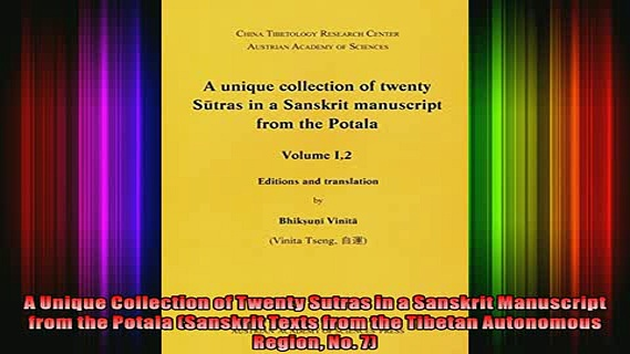 Read  A Unique Collection of Twenty Sutras in a Sanskrit Manuscript from the Potala Sanskrit  Full EBook