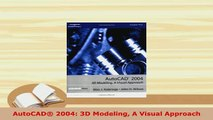 PDF  AutoCAD 2004 3D Modeling A Visual Approach  Read Online