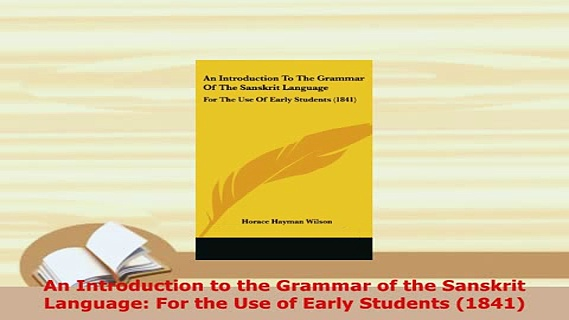 PDF  An Introduction to the Grammar of the Sanskrit Language For the Use of Early Students Free Books