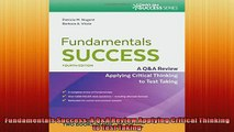 FREE DOWNLOAD  Fundamentals Success A QA Review Applying Critical Thinking to Test Taking  BOOK ONLINE