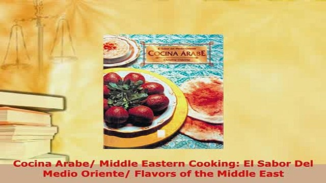 PDF  Cocina Arabe Middle Eastern Cooking El Sabor Del Medio Oriente Flavors of the Middle Download Online