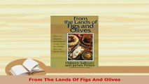 PDF  From The Lands Of Figs And Olives Download Full Ebook