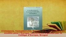 PDF  Croissance Compétitivité Emploi A la recherche dun modèle pour lEurope Conférence Read Full Ebook