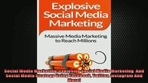 READ book  Social Media Marketing Explosive Social Media Marketing  And Social Media Strategy Using  FREE BOOOK ONLINE