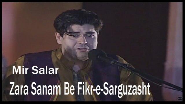 Mir Salar - Zara Sanam Be Fikr-e-Sarguzasht