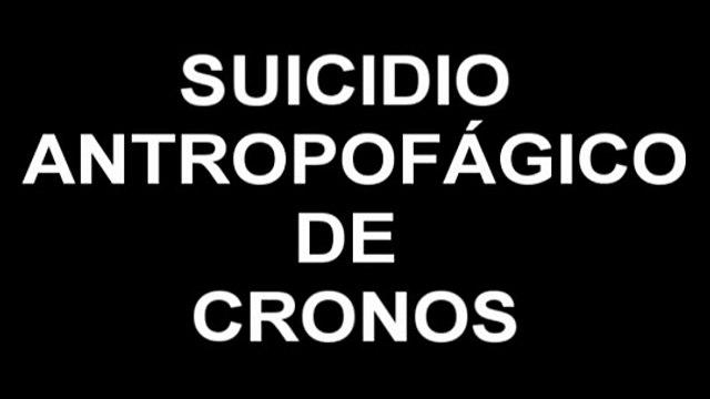 Suicidio Antropofagico de Cronos