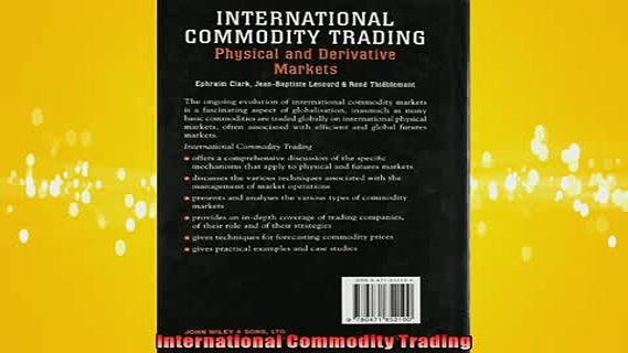 Free PDF Downlaod  International Commodity Trading  FREE BOOOK ONLINE