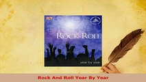 PDF  Rock And Roll Year By Year Read Online