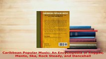 PDF  Caribbean Popular Music An Encyclopedia of Reggae Mento Ska Rock Steady and Dancehall Download Full Ebook