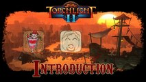 Torchlight II: Co-op - Introduction
