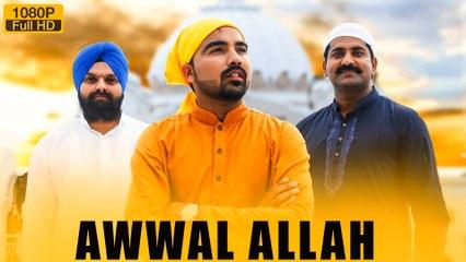 New Punjabi Songs 2016 | Awwal Allah | Official Video [Hd] | Sanwal Dhillon | Latest Punjabi Songs 2016