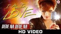 Dede Na Dede Na - Official Music Video Renu Chaudhary & Ruslan Mumtaz _ Vaishnav Deva