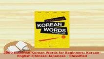 PDF  2000 Essential Korean Words for Beginners KoreanEnglishChineseJapanese  Classified Read Full Ebook