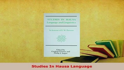 Hausa Language Resource | Learn About, Share and Discuss