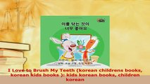 PDF  I Love to Brush My Teeth korean childrens books korean kids books  kids korean books Read Online