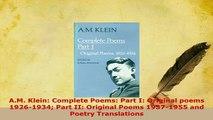 Download  AM Klein Complete Poems Part I Original poems 19261934 Part II Original Poems Free Books