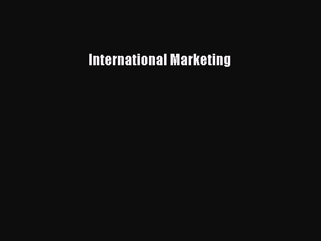 Download International Marketing Ebook Free
