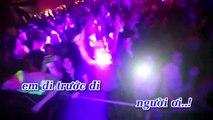 1 2 3 Chia Doi Loi Ve dance Remix karahd By Hanet   Quang Ha