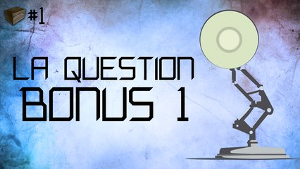 La Question Bonus 1 - BAJ #1