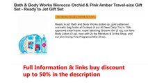 Bath & Body Works Morocco Orchid & Pink Amber Travel-size Gift Set - Ready to Jet Gift Set
