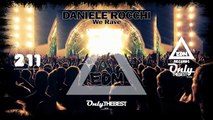 DANIELE ROCCHI - WE RAVE #211 EDM electronic dance music records 2015