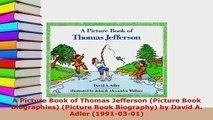 PDF  A Picture Book of Thomas Jefferson Picture Book Biographies Picture Book Biography by PDF Full Ebook