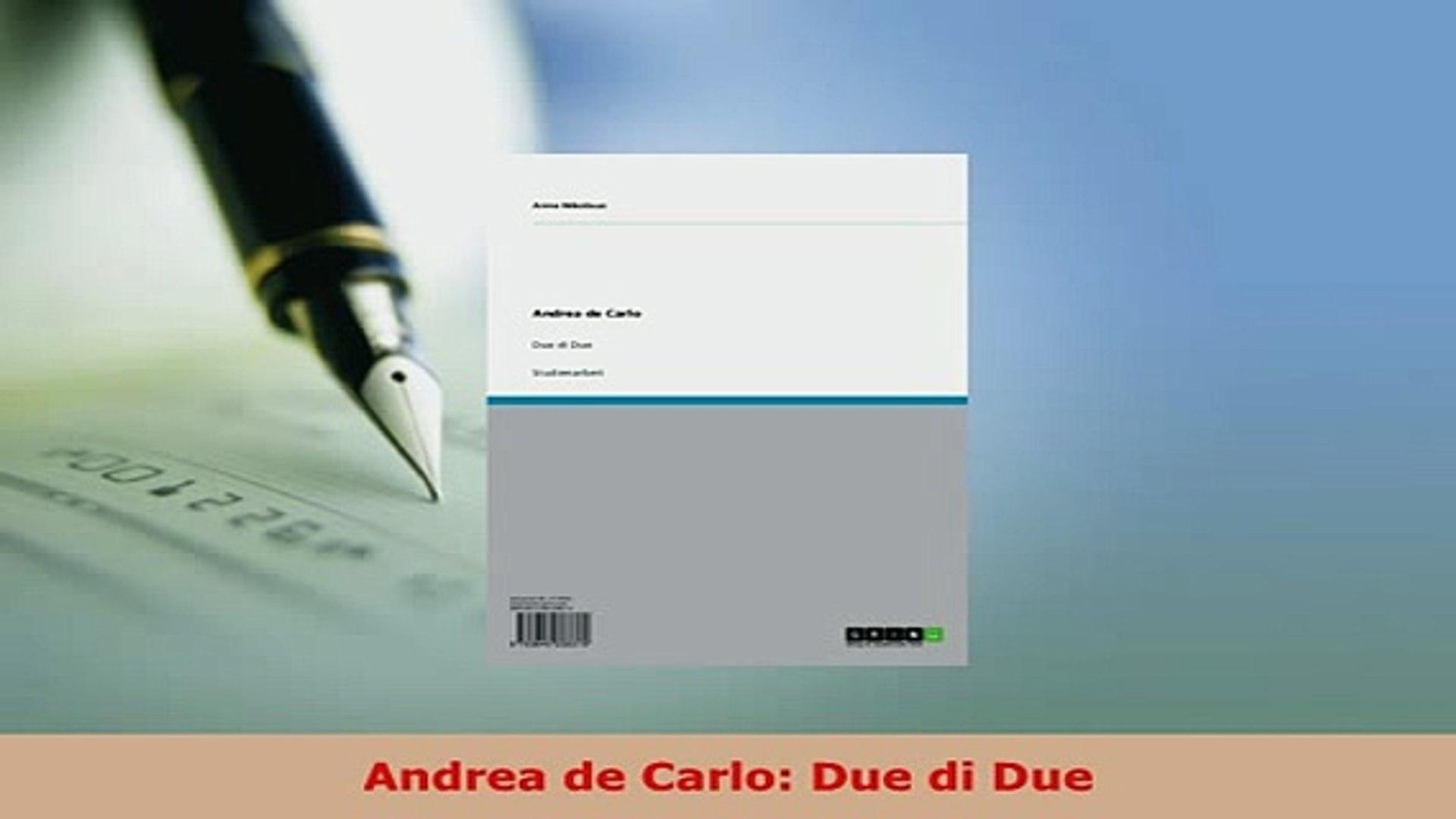 PDF  Andrea de Carlo Due di Due Download Online