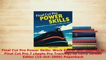 PDF  Final Cut Pro Power Skills Work Faster and Smarter in Final Cut Pro 7 Apple Pro Download Online