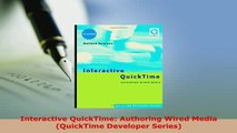 PDF  Interactive QuickTime Authoring Wired Media QuickTime Developer Series Download Full Ebook
