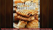 FREE DOWNLOAD  Puff Pastry Cookbook Top 50 Most Delicious Puff Pastry Recipes  FREE BOOOK ONLINE