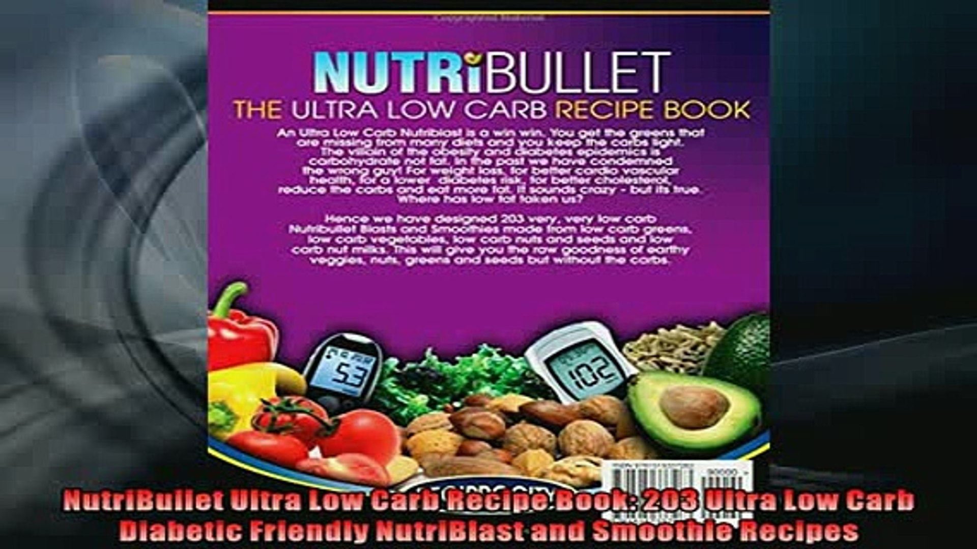 Free Download Nutribullet Ultra Low Carb Recipe Book 203 Ultra Low Carb Diabetic Friendly Nutriblast Free Boook Online