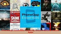 PDF  PhoneGap Essentials Building CrossPlatform Mobile Apps Download Full Ebook