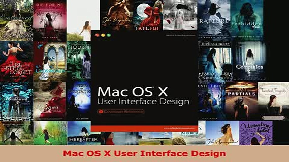 PDF  Mac OS X User Interface Design Read Online