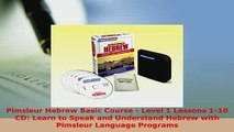 PDF  Pimsleur Hebrew Basic Course  Level 1 Lessons 110 CD Learn to Speak and Understand Read Online