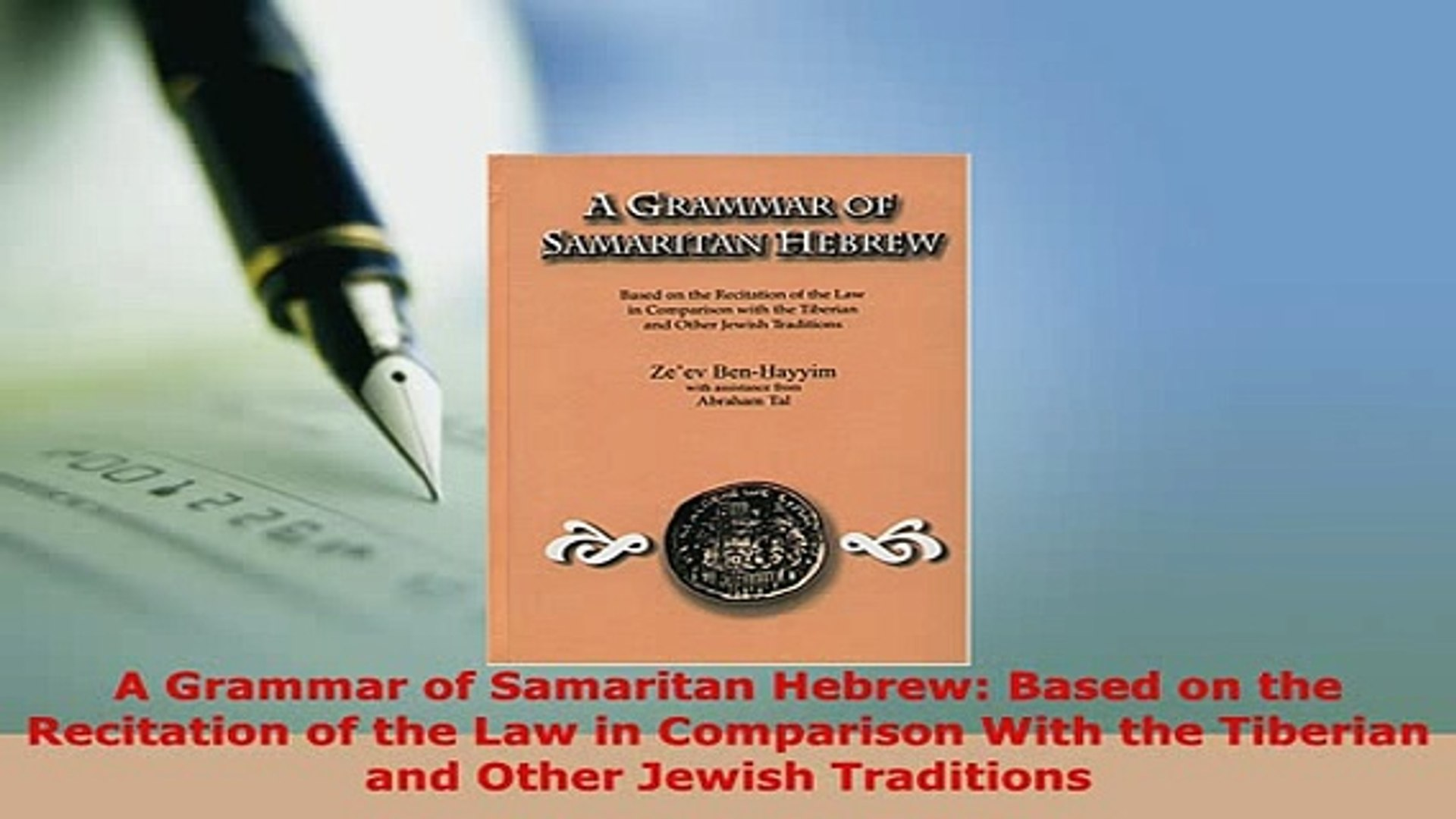 PDF A Grammar of Samaritan Hebrew Based on the Recitation of the Law in  Comparison With the Read Online