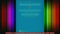 Read  Selfless Love Beyond the Boundaries of Self and Other  Full EBook