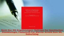 PDF  Nicht Nur Mit Engelszungen Beitrage Zur Semitischen Dialektologie Festschrift Fur Werner Read Full Ebook