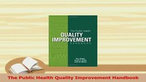 Download  The Public Health Quality Improvement Handbook PDF Free