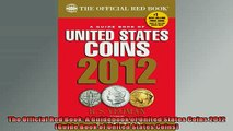 Free PDF Downlaod  The Official Red Book A Guidebook of United States Coins 2012 Guide Book of United  FREE BOOOK ONLINE