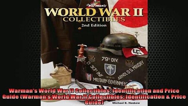 FREE PDF  Warmans World War II Collectibles Identification and Price Guide Warmans World War II  BOOK ONLINE