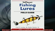 READ book  Warmans Fishing Lures Field Guide Values and Identification  BOOK ONLINE