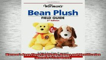 FREE PDF  Warmans Bean Plush Field Guide Values and Identification Warmans Field Guide  DOWNLOAD ONLINE
