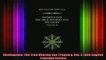 Read  Shobogenzo The True DharmaEye Treasury Vol 3 BDK English Tripitaka Series  Full EBook