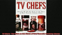 Free PDF Downlaod  TV Chefs The Dish on the Stars of Your Favorite Cooking Shows  FREE BOOOK ONLINE